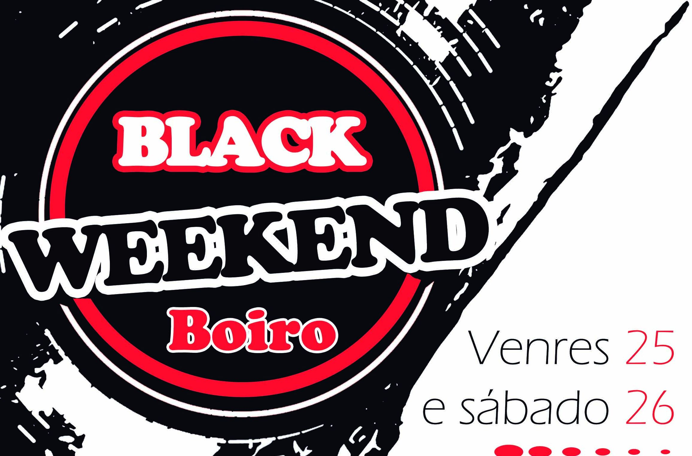black weekend boiro